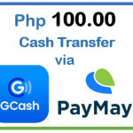 100 Pesos CASH using GCash or PayMaya